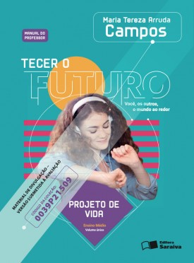 Tecer o Futuro - Projeto de Vida